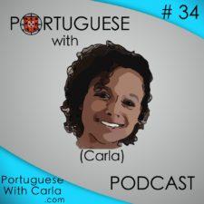 Lesson 34 – Portuguese With Carla